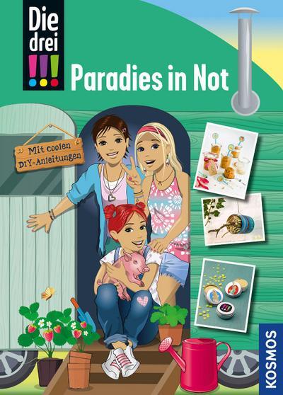 Die drei !!!, Paradies in Not