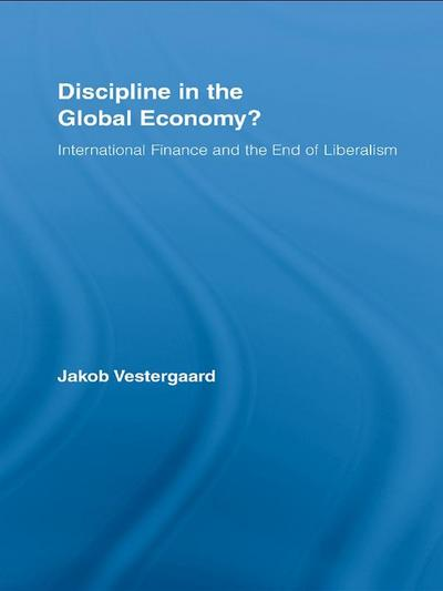 Discipline in the Global Economy?
