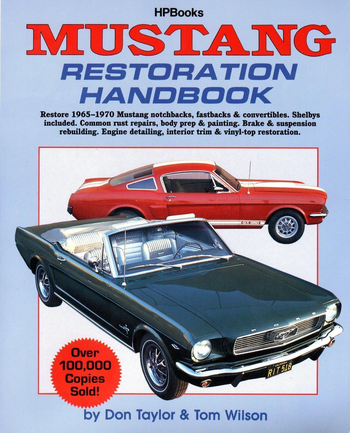 Mustang Restoration Handbook Don Taylor