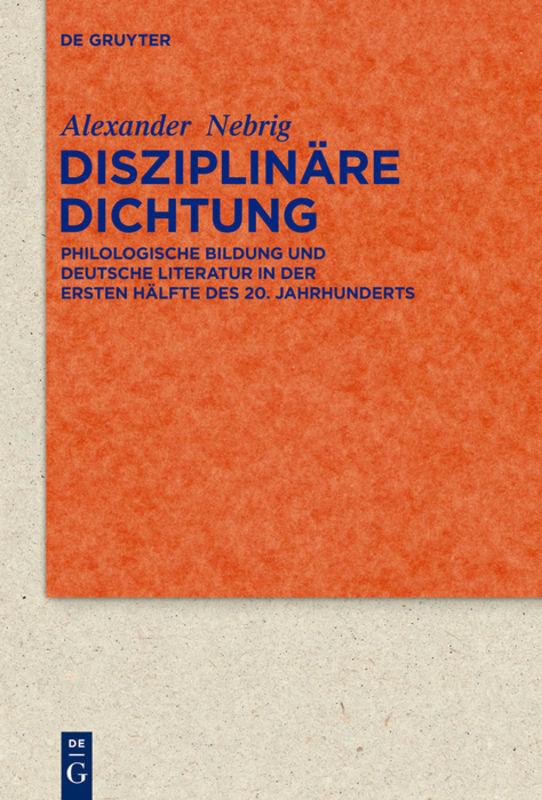 Disziplinäre Dichtung Alexander Nebrig