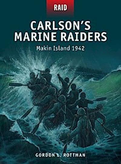 Carlson s Marine Raiders
