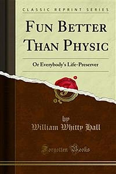 Fun Better Than Physic
