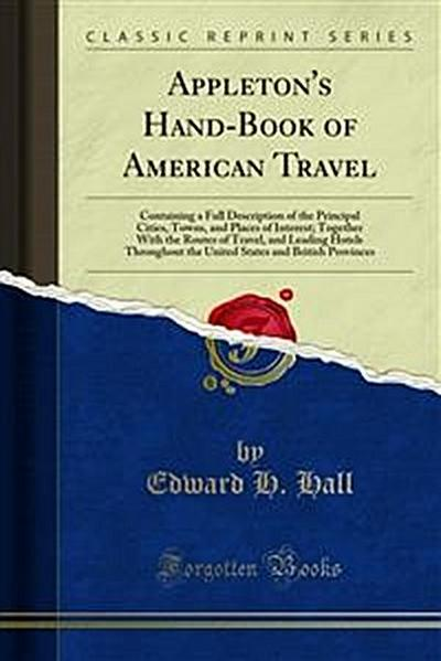 Appleton's Hand-Book of American Travel