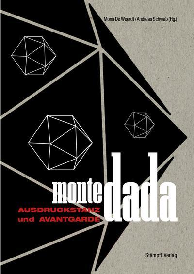 Monte Dada - Ausdruckstanz und Avantgarde