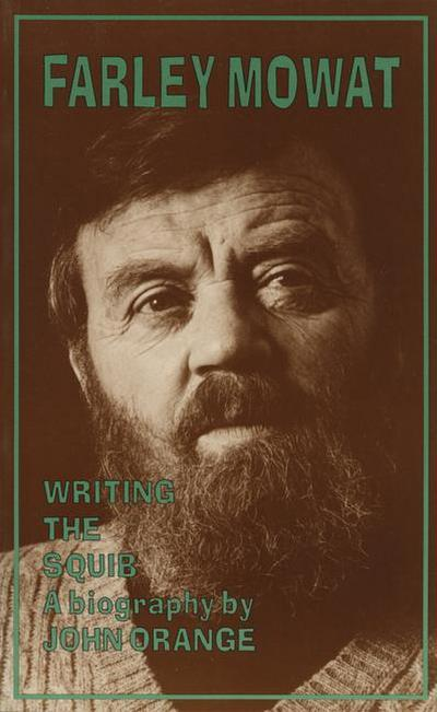 Farley Mowat: A Biography