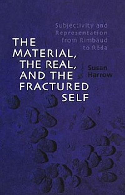 Material, the Real, and the Fractured Self