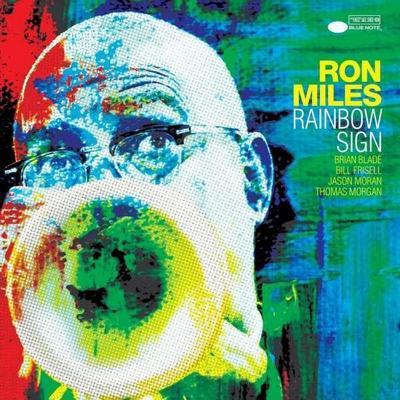 Ron Miles: Rainbow Sign