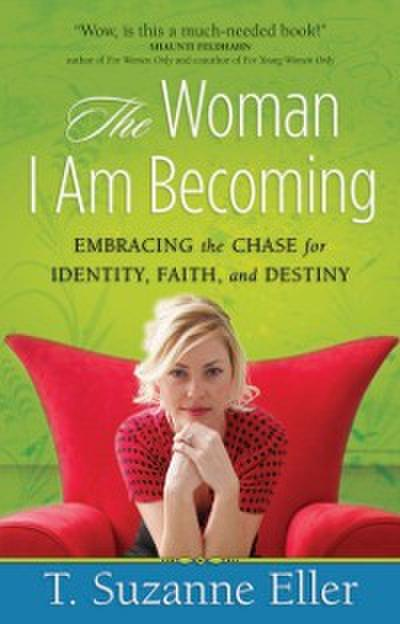 Woman I Am Becoming