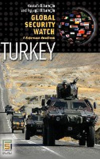 Global Security Watch--Turkey