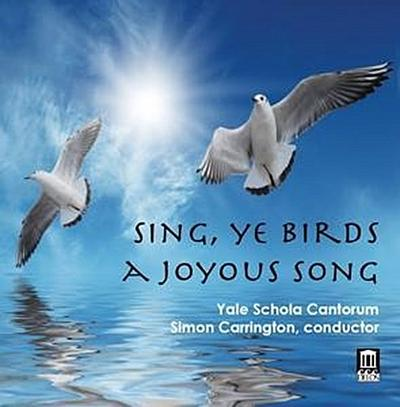 Sing,Ye Birds,A Joyous Song