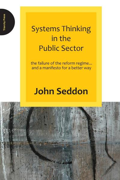 Systems Thinking in the Public Sector