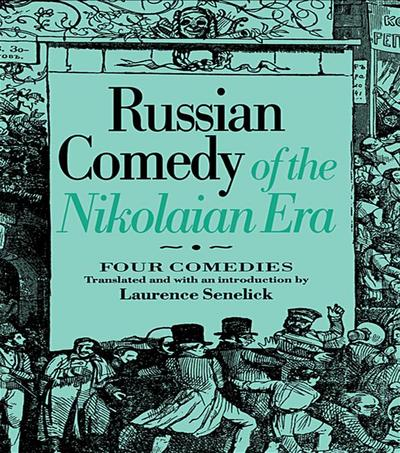 Russian Comedy of the Nikolaian Rea