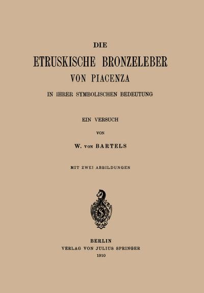 Die Etruskische Bkonzeleber von Piacenza