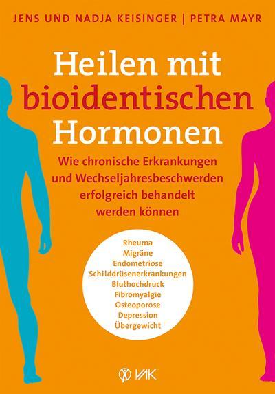 Heilen mit bioidentischen Hormonen