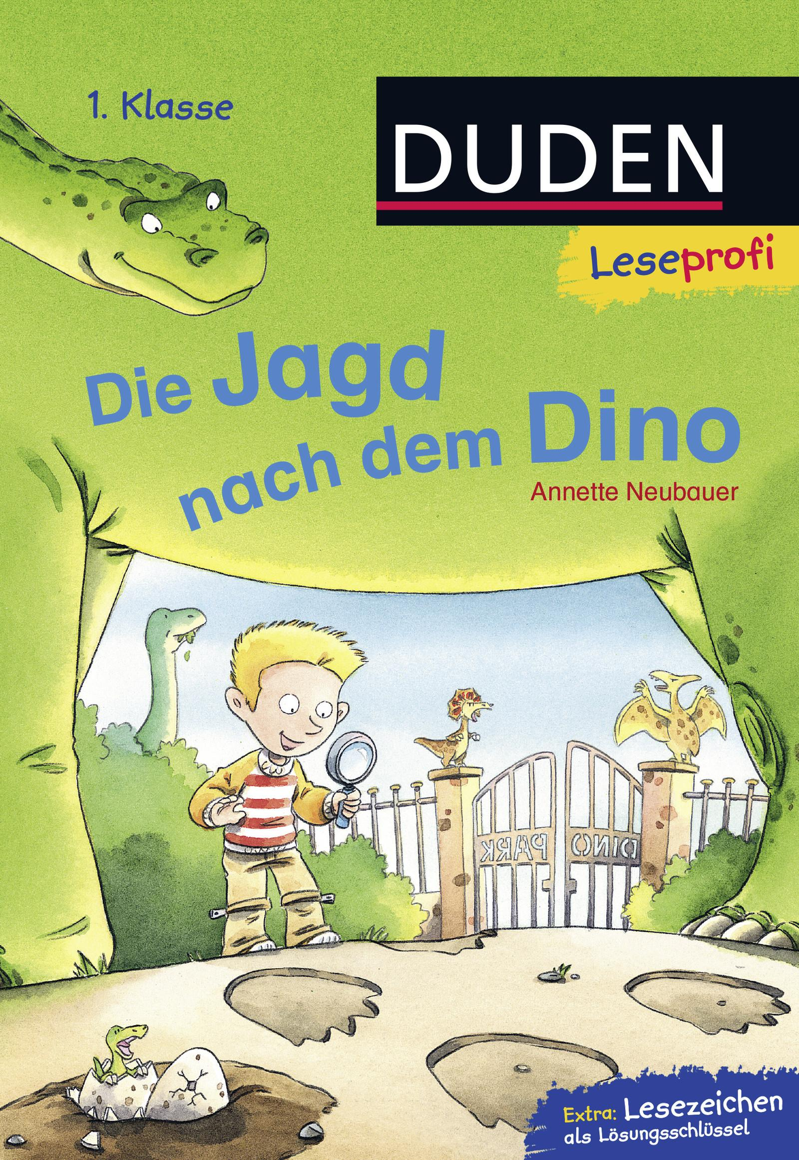 Leseprofi - Die Jagd nach dem Dino, 1. Klasse, Annette Neubauer