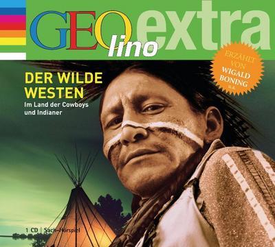 Der Wilde Westen, 1 Audio-CD