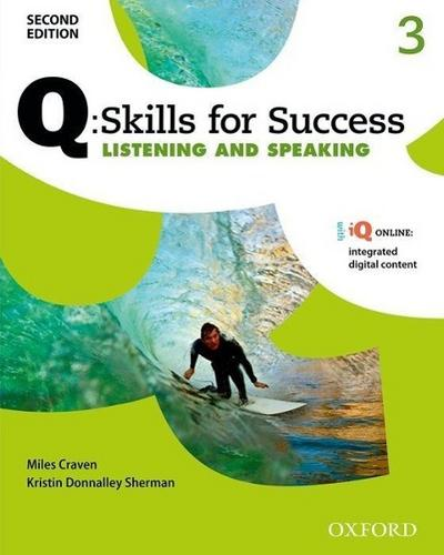 Q Skills for Success: Level 3. Listening & Speaking Student Book with iQ Online