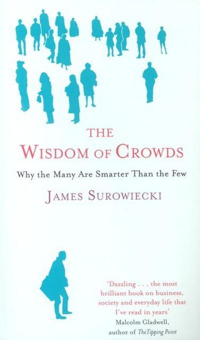 The Wisdom of Crowds