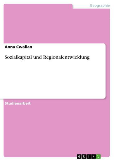 Sozialkapital und Regionalentwicklung