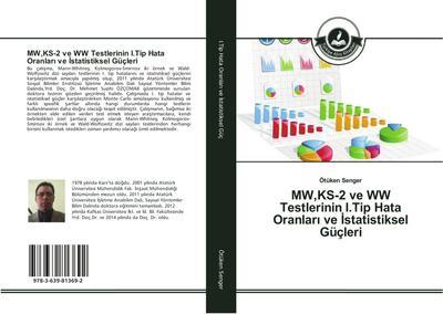 MW,KS-2 ve WW Testlerinin I.Tip Hata Oranlari ve Istatistiksel Güçleri