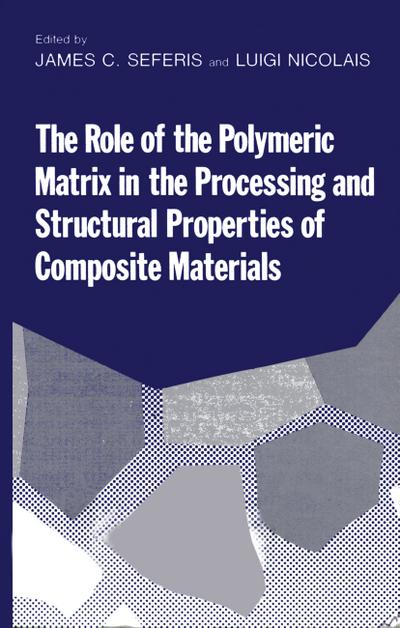 Role of the Polymeric Matrix in the Processing and Structural Properties of Composite Materials