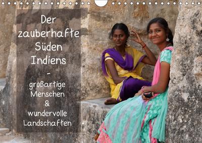 Der zauberhafte Süden Indiens (Wandkalender 2018 DIN A4 quer) Dieser erfolgreiche Kalender wurde dieses Jahr mit gleichen Bildern und aktualisiertem Kalendarium wiederveröffentlicht.