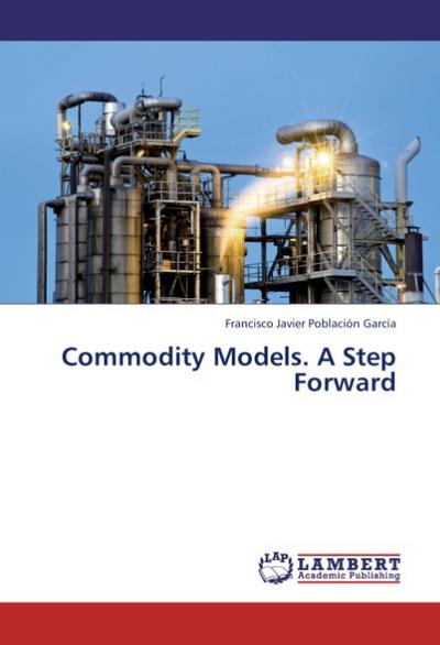 Commodity Models. A Step Forward