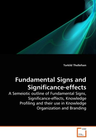 Fundamental Signs and Significance-effects