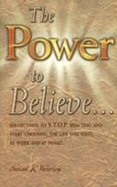Power to Believe