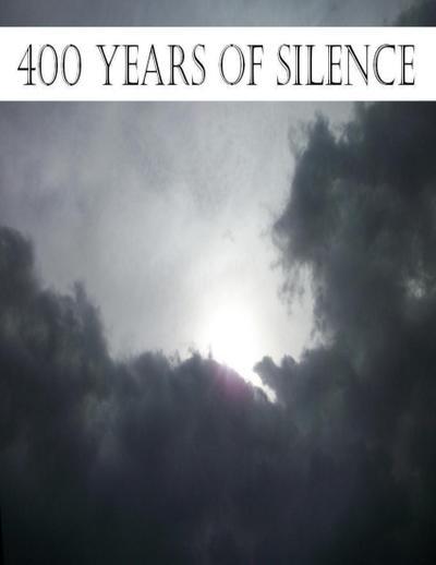 400 Years of Silence