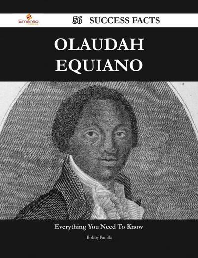 Olaudah Equiano 56 Success Facts - Everything you need to know about Olaudah Equiano