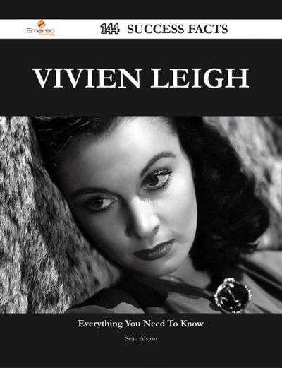 Vivien Leigh 144 Success Facts - Everything you need to know about Vivien Leigh