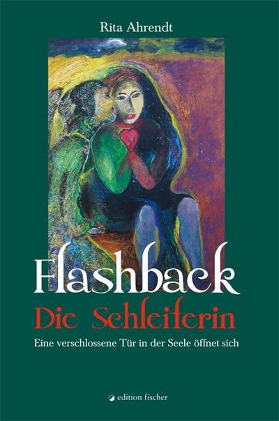 Flashback - Die Schleiferin