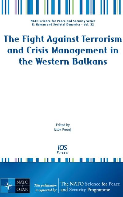 The Fight Against Terrorism and Crisis Management in the Western Balkans