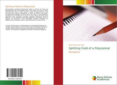 Splitting Field of a Polynomial