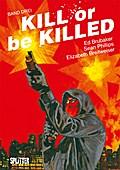 Kill or be Killed 03