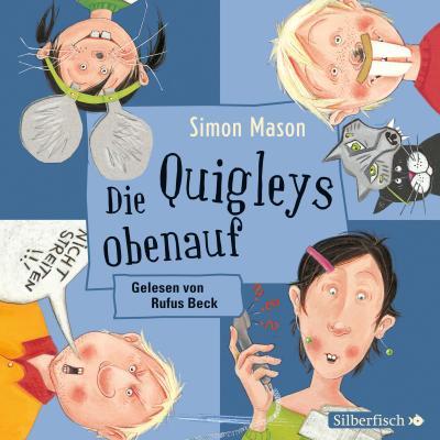 Die Quigleys obenauf, 2 Audio-CDs
