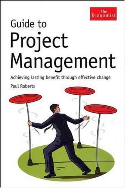 Guide to Project Management (Economist Books)
