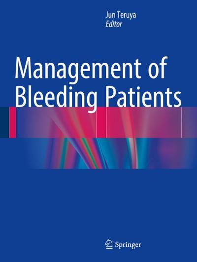 Management of Bleeding Patients