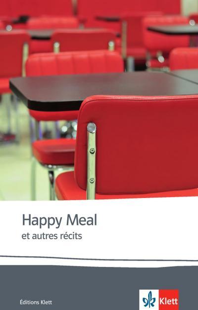 Happy meal et autres récits