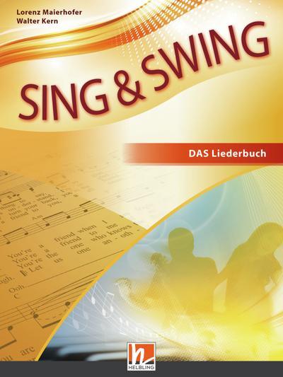 Sing & Swing DAS neue Liederbuch. Softcover: Der Klassiker in überarbeiteter Neuauflage