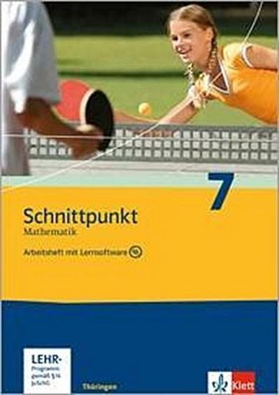 Schnittpunkt Mathematik. Arbeitsheft plus Lösungsheft mit Lernsoftware 7. Schuljahr. Ausgabe für Thüringen