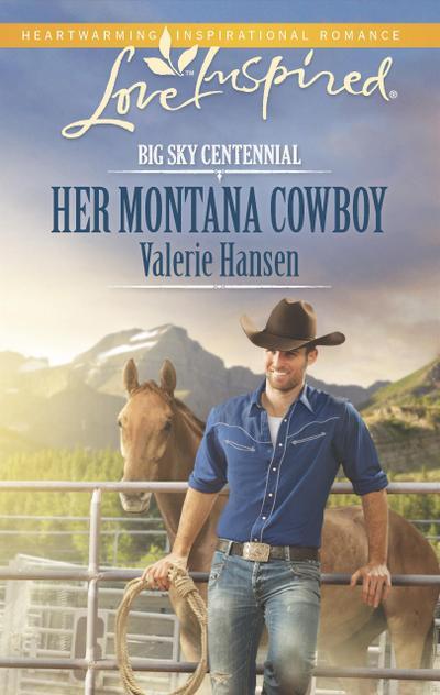 Her Montana Cowboy (Mills & Boon Love Inspired) (Big Sky Centennial, Book 2)