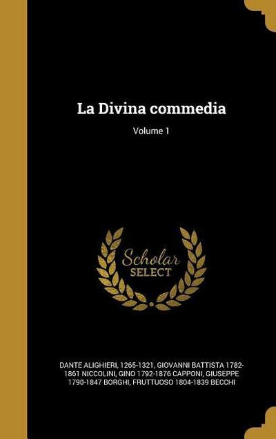 La Divina Commedia; Volume 1