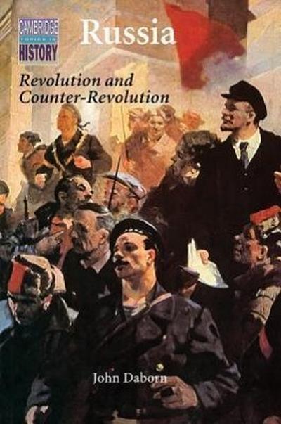 Russia: Revolution and Counter-Revolution 1917–1924 (Cambridge Topics in History)