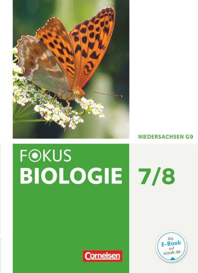 Fokus Biologie 7./8. Schuljahr. Schülerbuch Niedersachsen