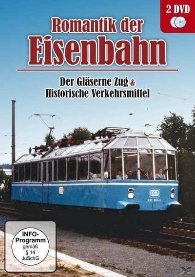 Romantik der Eisenbahn: Der gläserne Zug / Historische verkehrsmittel - 2 Disc DVD