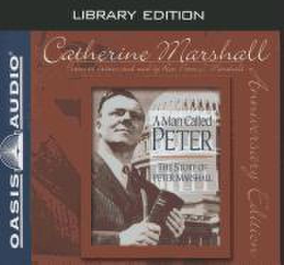 A Man Called Peter (Library Edition): The Story of Peter Marshall