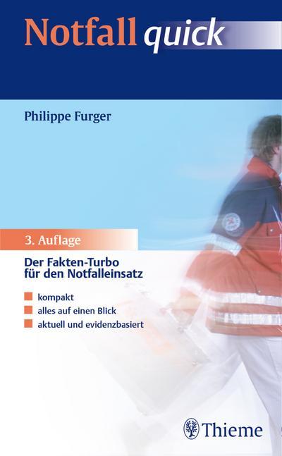 Notfall quick: Der Fakten-Turbo für den Notfalleinsatz
