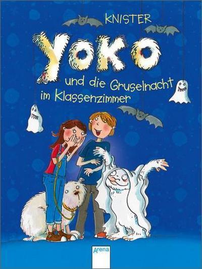 Yoko und die Gruselnacht im Klassenzimmer   ; Ill. v. Garanin, Melanie; Deutsch;